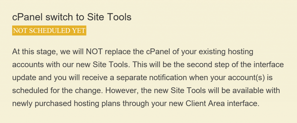 cPanel switch to Site Tools NOT SCHEDULED YET